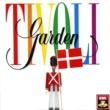 Tivoligarden Tivoli-Garden For Fuld Musik