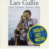 Lars Gullin Aeros Aromatic Atomica Suite, Part Two: Toka Voka Oka Boka