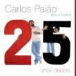 Carlos Paião Letra e Música - 25 Anos Depois