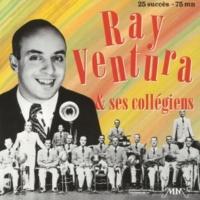 Ray Ventura - The Ray Ventura Collegians Les moines de Saint-Bernardin
