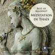 Various Artists Méditation de Thais: Best of Massenet