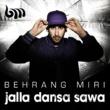 Behrang Miri Jalla dansa sawa