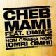 Cheb Mami Non C'sera Non