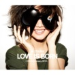 大塚 愛 大塚 愛 LOVE IS BORN ~10th Anniversary 2013~