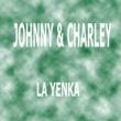 Johnny & Charley La Yenka