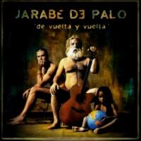 Jarabe De Palo En Lo Puro No Hay Futuro
