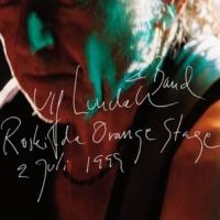 Ulf Lundell Lycklig lycklig (Live Roskilde 2 juli 1999)