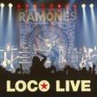 Ramones Loco Live