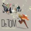 Various Artists Dr. Tom Ou La Liberté En Cavale