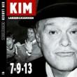 Kim Larsen & Kjukken 7-9-13 [Remastered]