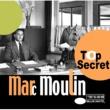Marc Moulin Top Secret