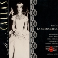 Nicola Monti/Maria Callas/Coro del Teatro alla Scala, Milano/Orchestra del Teatro alla Scala, Milano/Antonino Votto La Sonnambula (1997 Remastered Version), Act I, Scene 2: È menzogna (Elvino/Coro/Lisa)