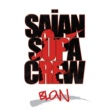 Saian Supa Crew Blow (English Version)