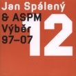 Jan Spaleny Zrzava palice (2010 Remastered Version)