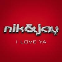 Nik & Jay I Love Ya