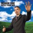 Demon One Votez Pour Moi