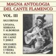 Various Artists Magna Antologia Del Cante Flamenco vol. III