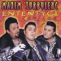 Maxim Turbulenc Ententyci