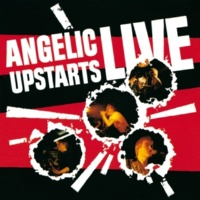 Angelic Upstarts I'm An Upstart (Live At City Of London Polytechnic)