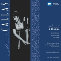 "Maria Callas/Tito Gobbi/Orchestra of the Royal Opera House, Covent Garden/Carlo Felice Cillario Tosca, Act 2 Scene 5: ""Come tu mi odi!"" (Scarpia, Tosca)"