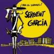 Sergent Garcia Canto mi general