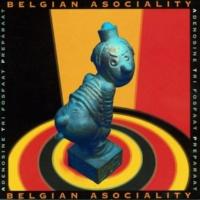 Belgian Asociality Echte Mannen
