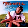 Twista Sunshine