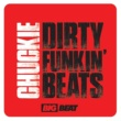 Chuckie Dirty Funkin Beats