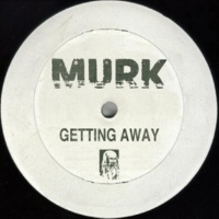 Murk Getting Away (Original Mix)