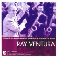 Ray Ventura - The Ray Ventura Collegians C'est une petite devinette