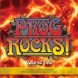 Various Artists Prog Rocks!, Vol. Two