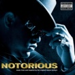 The Notorious B.I.G. NOTORIOUS Music From and Inspired by the Original Motion Picture (Deluxe)