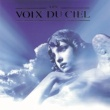 Various Artists Les Voix Du Ciel (Angel Voices)