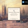 London Philharmonic Orchestra/Vernon Handley Vaughan Williams: A London Symphony, Symphony No. 6 in E minor etc