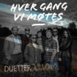 Various Artists Hver gang vi møtes - Sesong 2 - Duetter
