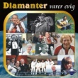 Various Artists Diamanter - Diamanter Varer Evig