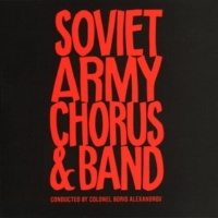 Evgeny Belaiaev/Soviet Army Chorus/Soviet Army Band/Col. Boris Alexandrov Kalinka