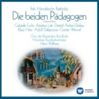 Münchner Rundfunkorchester/Heinz Wallberg Die beiden Pädagogen - Gesamtaufnahme (1996 Remastered Version): Ouvertüre