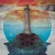 Owl City/Lindsey Stirling Beautiful Times (feat.Lindsey Stirling)