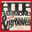 Various Artists Hip Hammond and Soulful Grooves