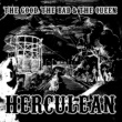 The Good, The Bad and The Queen Herculean