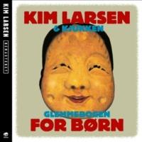 Kim Larsen & Kjukken Mig Og Min Teddybjørn