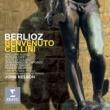 John Nelson/Orchestre National de France/Patrizia Ciofi/Laurent Naouri/Gregory Kunde Berlioz: Benvenuto Cellini