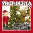 Prop Og Berta Prop Og Berta 9 (De Forsvundne Julegaver)