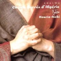 Aichi Houria/Henri Agnel La Ellaha Illalah (Il n'y a de Dieu que Dieu)