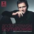 Piotr Anderszewski Szymanowski: Piano Sonata No. 3, Metopes & Masques