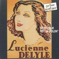 Lucienne Delyle Prenez mon coeur et mes roses