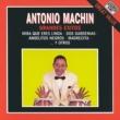 Antonio MacHin 20 Grandes Exitos