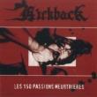 Kickback Les 150 Passions Meurtrieres