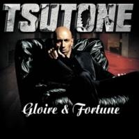 Tsutone Gloire et fortune